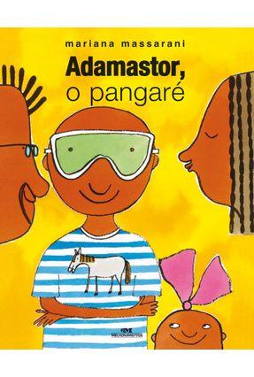 Adamastor, O Pangaré - Mariana Massarani   Hoshan.org