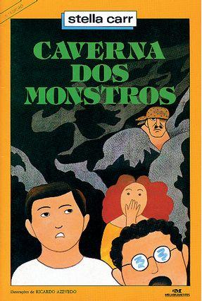 Caverna Dos Monstros - Carr,Stella | Hoshan.org