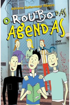 O Roubo Das Agendas - Adriana Gattermayr Ribeiro | Hoshan.org