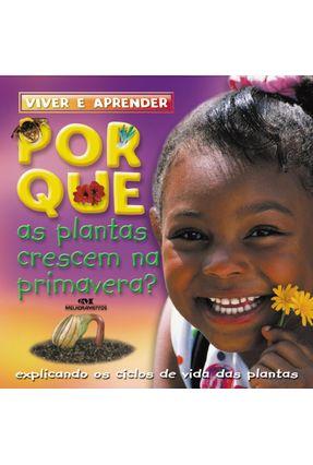 Por Que As Plantas Crescem Na Primavera? - Helen Orme pdf epub