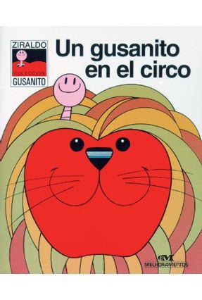Un Gusanito En El Circo - Ziraldo pdf epub