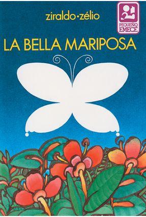 La Bella Mariposa - Ziraldo | Hoshan.org