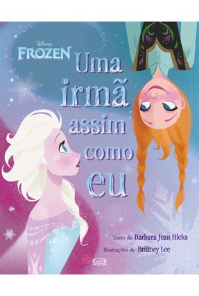 Frozen - Uma Irmã Assim Como Eu - Disney | Hoshan.org