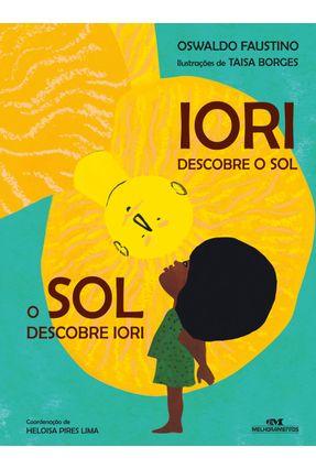 Iori - Descobre o Sol, o Sol Descobre Iori - Faustino,Oswaldo | Nisrs.org