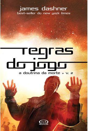 Regras do Jogo - A Doutrina da Morte - Vol. 2 - Dashner,James pdf epub
