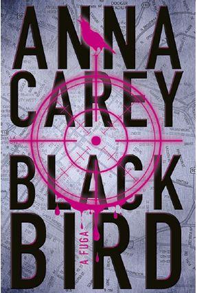 Blackbird - A Fuga - Carey,Anna | Nisrs.org