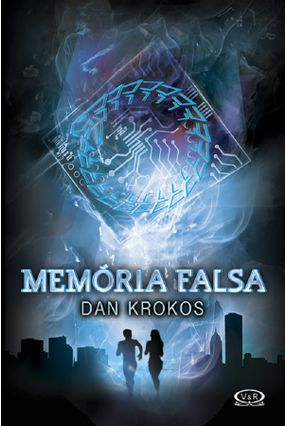 Memória Falsa - Krokos,Dan | Hoshan.org