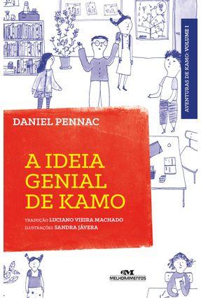 A Ideia Genial de Kamo - Pennac,Daniel Jávera,Sandra | Tagrny.org