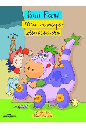 Meu Amigo Dinossauro - Rocha,Ruth | Hoshan.org