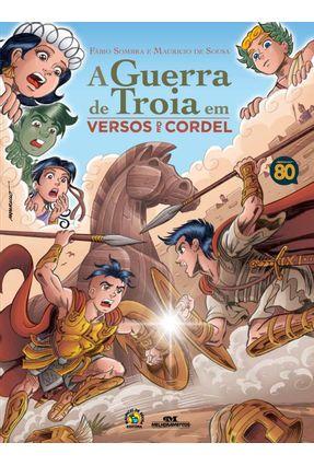 A Guerra de Troia Em Versos de Cordel - Sousa,Mauricio de Sombra,Fábio pdf epub