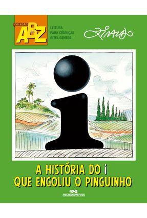 A História do I Que Engoliu o Pinguinho - Ziraldo | Tagrny.org