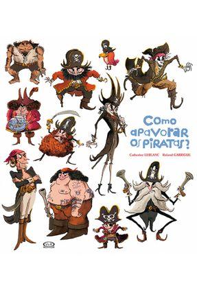 Como Apavorar Os Piratas? - Leblanc,Catherine | Tagrny.org