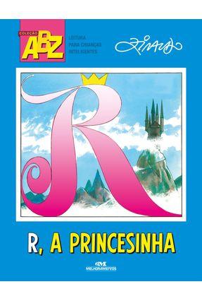R, A Princesinha! - Ziraldo | Tagrny.org