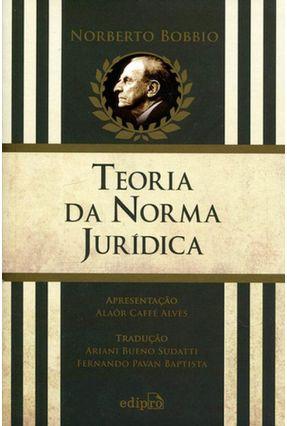 Teoria da Norma Jurídica - 6ª Ed. 2016 - Bobbio,Norberto | Tagrny.org