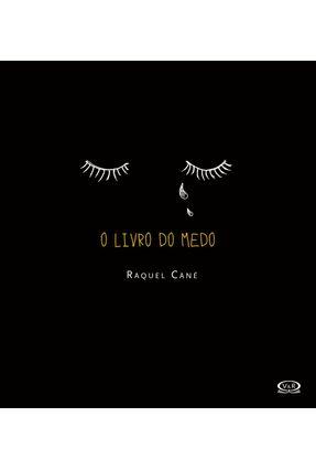 O Livro do Medo - Cané,Raquel pdf epub