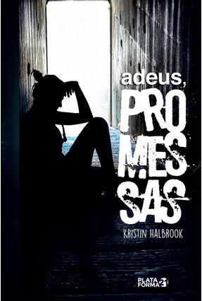 Adeus Promessas - Halbrook,Kristin   Tagrny.org