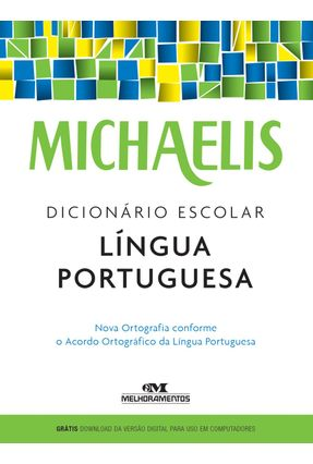 Michaelis - Dicionário Escolar - Língua Portuguesa - Michaelis pdf epub