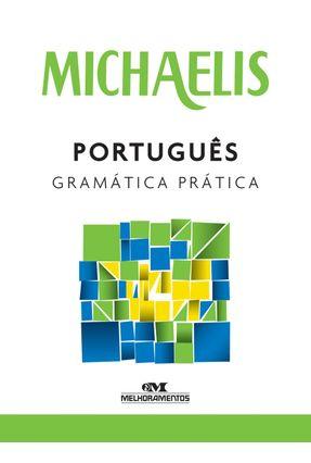 Michaelis - Português - Gramática Prática - Clóvis Osvaldo Gregorim   Hoshan.org