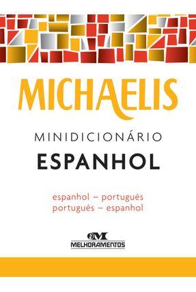 Michaelis - Minidicionário Espanhol - Michaelis | Hoshan.org