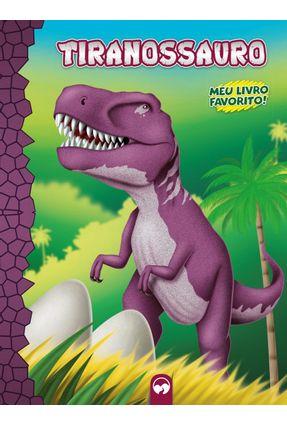 Meu Livro Favorito - Tiranossauro - Editora Vale das Letras   Hoshan.org