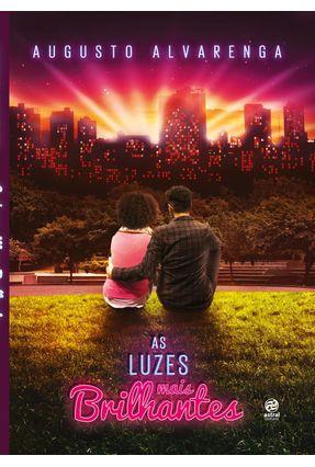 As Luzes Mais Brilhantes - Alvarenga,Augusto | Hoshan.org