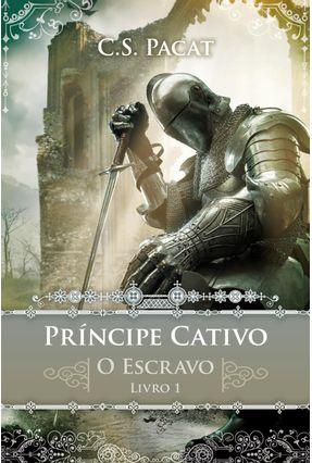 Príncipe Cativo - o Escravo - Livro 1 - Pacat,C. S. pdf epub