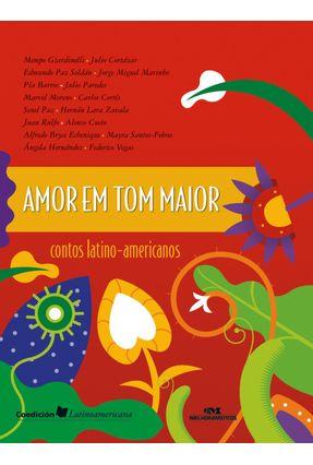 Amor Em Tom Maior - Contos Latino-Americanos - Jorge Miguel Marinho pdf epub