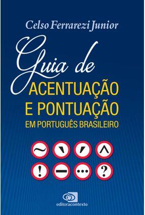 Guia De Acentuação e Pontuação Em Português Brasileiro - Junior,Celso Ferrarezi pdf epub