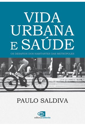 Edição antiga - Vida Urbana e Saúde - Saldiva,Paulo pdf epub