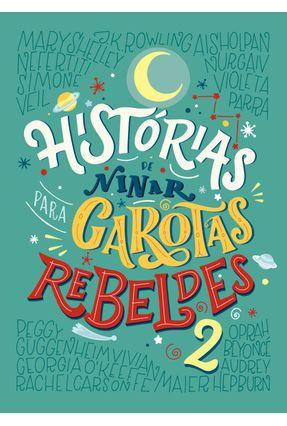 Histórias De Ninar Para Garotas Rebeldes 2 - Favilli ,Elena Cavallo,Francesca | Hoshan.org