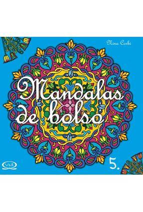 Mandalas De Bolso 5 - Corbi,Nina pdf epub