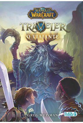 World Of Warcraft: O Viajante - Weisman,Greg   Tagrny.org