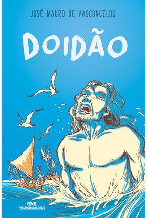 Doidão - de Vasconcelos,José Mauro | Hoshan.org