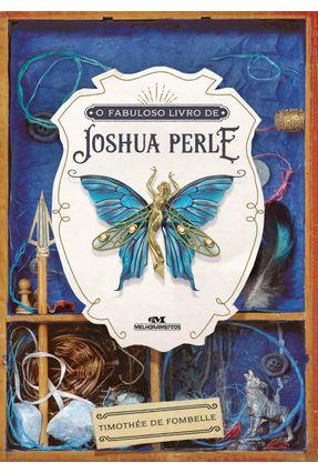 O Fabuloso Livro De Joshua Perle - de Fombelle,Timothée pdf epub