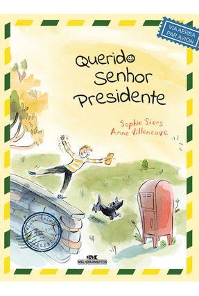 Querido Senhor Presidente - Siers,Sophie | Hoshan.org