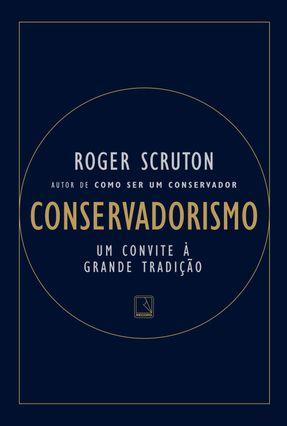 Conservadorismo - Scruton,Roger   Tagrny.org