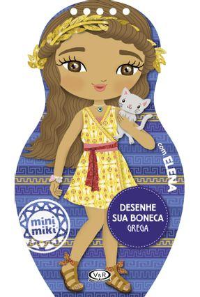 Desenhe Sua Boneca Grega Com Elena - Varios Autores Dos Anjos,Camélia   Nisrs.org