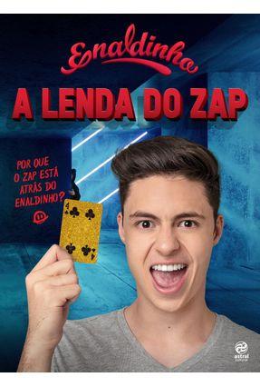 Enaldinho - A Lenda do Zap - Acompanha Uma Carta Exclusiva - Enaldinho pdf epub