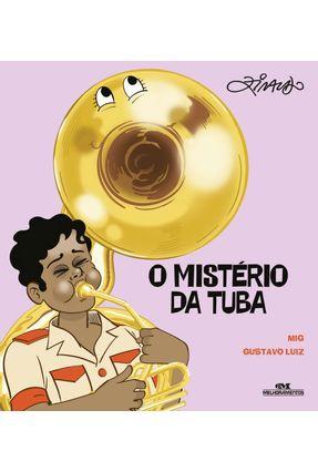 O Mistério Da Tuba - Luiz,Gustavo Pinto,Ziraldo Alves | Hoshan.org