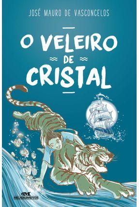 Veleiro De Cristal - de Vasconcelos,José Mauro   Hoshan.org