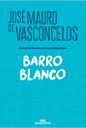 Barro Blanco - de Vasconcelos,José Mauro | Hoshan.org