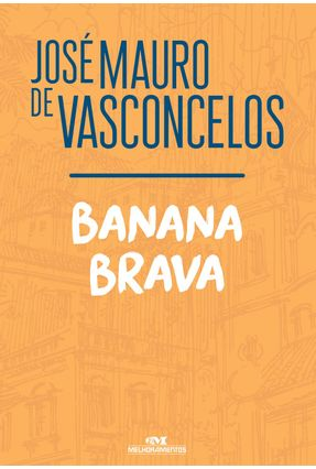 Banana Brava - de Vasconcelos,José Mauro | Hoshan.org