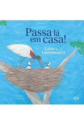 Passa Lá Em Casa - Lázaro,Lalau Laurabeatriz | Tagrny.org