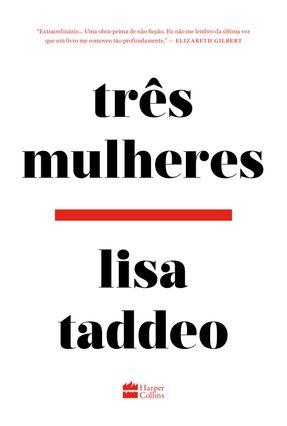 Três Mulheres - Taddeo,Lisa pdf epub