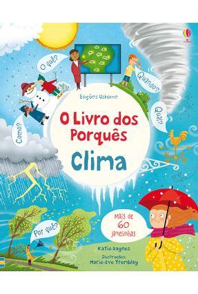 Clima: O Livro Dos Porquês - Tremblay,Marie-Eve Daynes,Katie | Tagrny.org