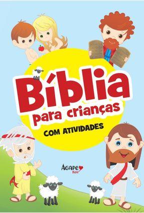 Bíblia Para Crianças - Ágape,Editora | Hoshan.org