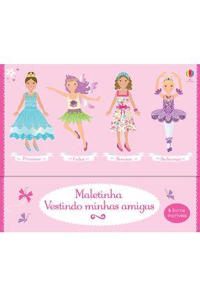 Maletinha Vestindo Minhas Amigas - Usborne Publishing Ltd   Tagrny.org