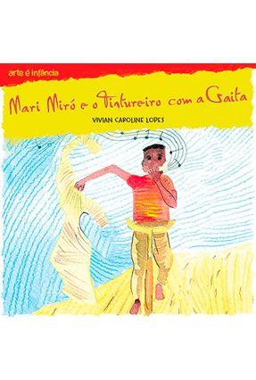 Mari Miró E O Tintureiro Com A Gaita - Vivian Caroline Lopes | Hoshan.org