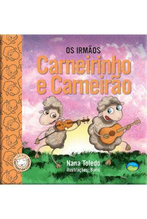 Os Irmãos Carneirinho e Carneirão - Cantigas