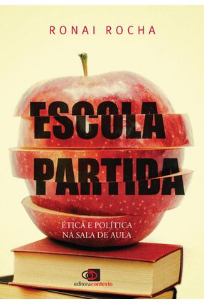 Escola Partida - Ética E Política Na Sala De Aula -  pdf epub